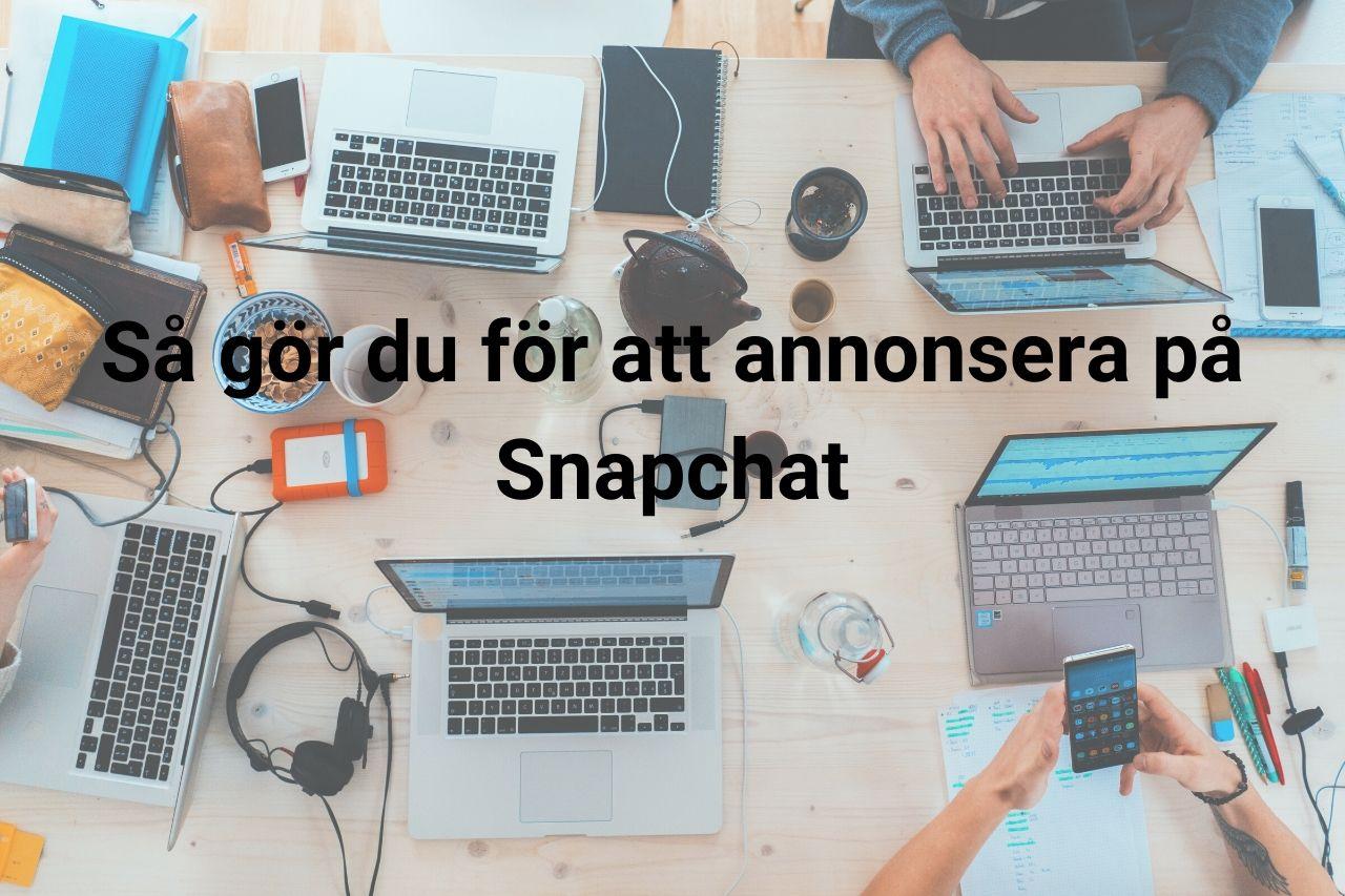 Annonsera på Snapchat